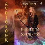 Highland Secrets Highland Fantasy Romance, Ann Gimpel