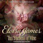 This Duchess of Mine, Eloisa James