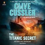The Titanic Secret, Clive Cussler