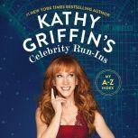 Kathy Griffin's Celebrity Run-Ins My A-Z Index, Kathy Griffin