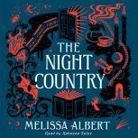 The Night Country A Hazel Wood Novel, Melissa Albert
