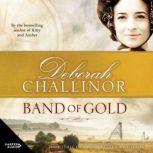 Band of Gold, Deborah Challinor