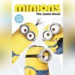 Minions: The Junior Novel, Sadie Chesterfield