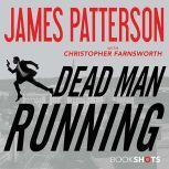 Dead Man Running, James Patterson