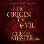 The Origin of Evil, Chuck Missler