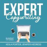 Expert Copywriting Bundle: 2 in 1 Bundle, The Copywriter and Copywriting Secrets, Keila Porter