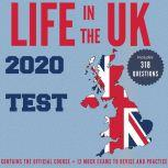 Life in the UK 2020 Test All you need to pass the British Citizenship test, Hugh Lewis
