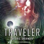 The Traveler, Fredric Shernoff