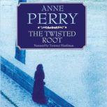 The Twisted Root, Anne Perry
