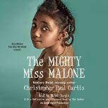The Mighty Miss Malone, Christopher Paul Curtis