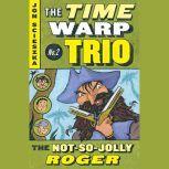 The Not-So-Jolly Roger #2, Jon Scieszka