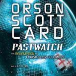 Pastwatch The Redemption of Christopher Columbus, Orson Scott Card