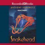 Snakehead, Anthony Horowitz