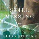 Still Missing, Chevy Stevens