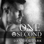 One Second, Dannika Dark