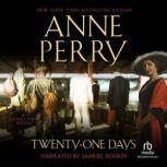 Twenty-One Days, Anne Perry