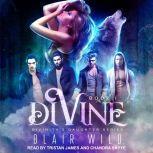Divine, Blair Wild