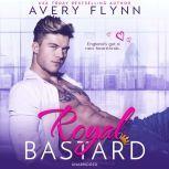Royal Bastard, Avery Flynn