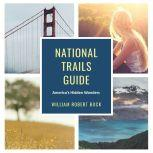 National Trails Guide, William Robert Buck