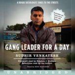 Gang Leader for a Day, Sudhir Venkatesh