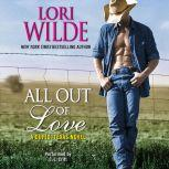 All Out of Love A Cupid, Texas Novel, Lori Wilde