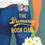 The Bromance Book Club, Lyssa Kay Adams