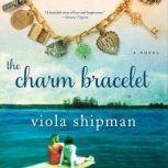 The Charm Bracelet, Viola Shipman