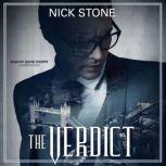 The Verdict, Nick Stone