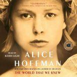 The World That We Knew A Novel, Alice Hoffman