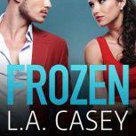 Frozen, L.A. Casey