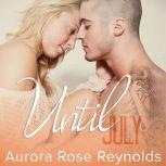 Until July, Aurora Rose Reynolds