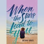 When the Stars Lead to You, Ronni Davis