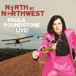North By Northwest: Paula Poundstone Live!, Unknown