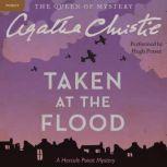 Taken at the Flood A Hercule Poirot Mystery, Agatha Christie