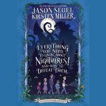 Everything You Need to Know About NIGHTMARES! and How to Defeat Them The Nightmares! Handbook, Jason Segel