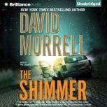 The Shimmer, David Morrell