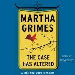 The Case Has Altered A Richard Jury Mystery, Martha Grimes