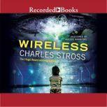 Wireless, Charles Stross