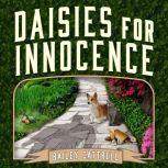 Daisies For Innocence, Bailey Cattrell