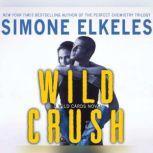 Wild Crush A Wild Cards Novel, Simone Elkeles