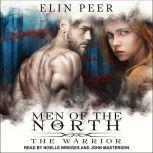 The Warrior, Elin Peer