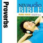 Pure Voice Audio Bible - New International Version, NIV (Narrated by George W. Sarris): (19) Proverbs, Zondervan