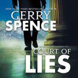 Court of Lies A Novel, Gerry Spence