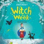 Witch for a Week, Kaye Umansky