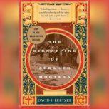 The Kidnapping of Edgardo Mortara, David I. Kertzer