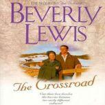 The Crossroad, Beverly  Lewis