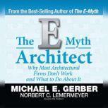 The E-Myth Architect, Michael E. Gerber