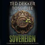 Sovereign, Ted Dekker