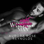 Wrong/Right Man, The, Aurora Rose Reynolds