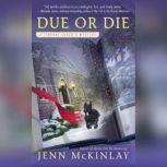 Due or Die, Jenn McKinlay